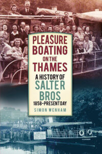 Pleasure Boating on the Thames: A History of Salter Bros